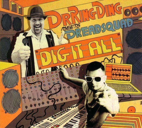 Dr Ring Ding - Dig It All