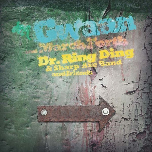 Dr Ring Ding - Gwaan & March Forth