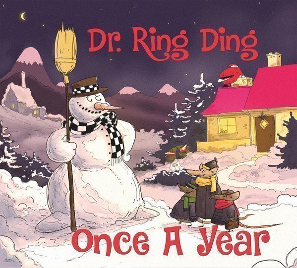 Dr Ring Ding - Once A Year