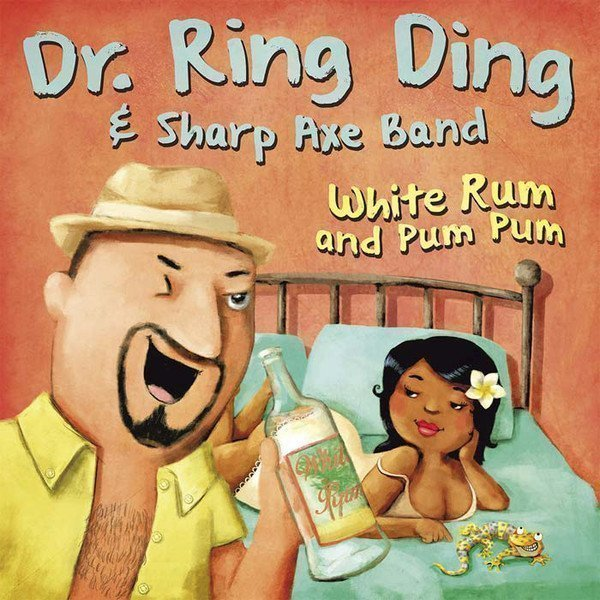 Dr Ring Ding - White Rum And Pum Pum