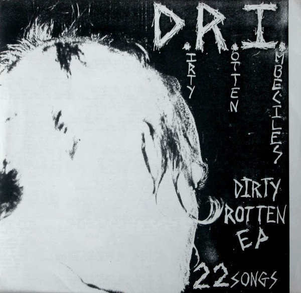 Dri - Dirty Rotten EP