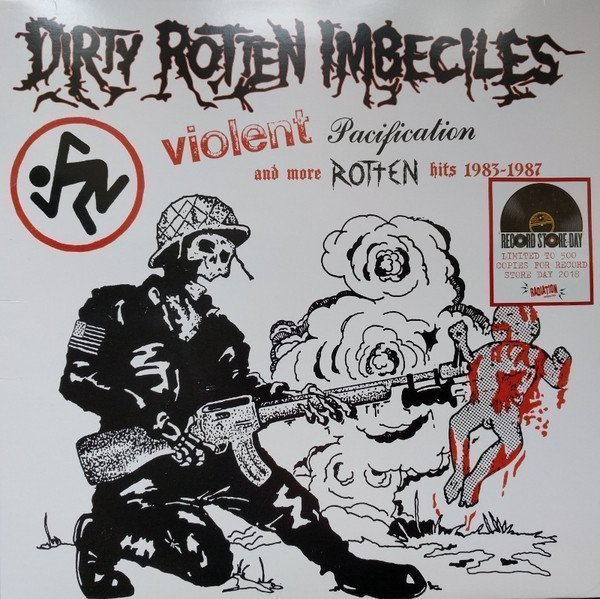 Dri - Violent Pacification And More Rotten Hits 1983-1987