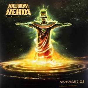 Drliving Dead - Radioactive Intervention