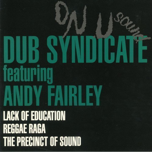Dub Syndicate - Lack Of Education