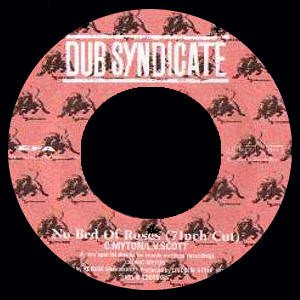 Dub Syndicate - No Bed Of Roses