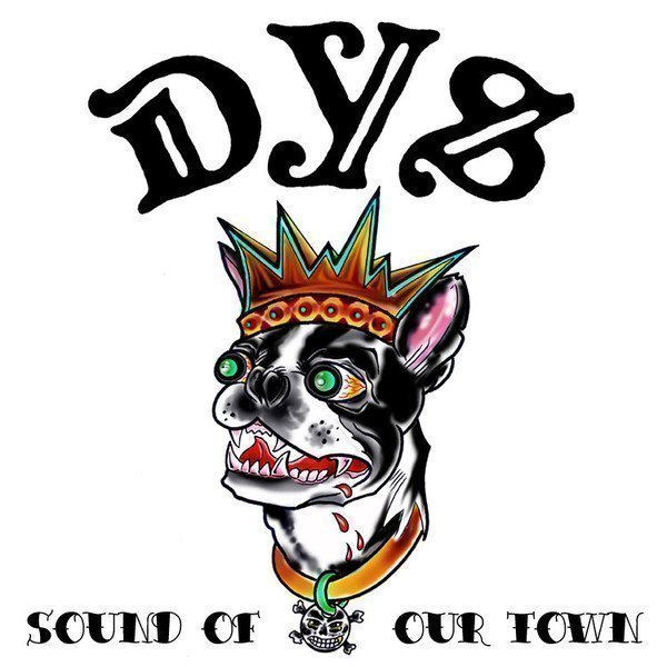 Dys - Sound Of Our Town