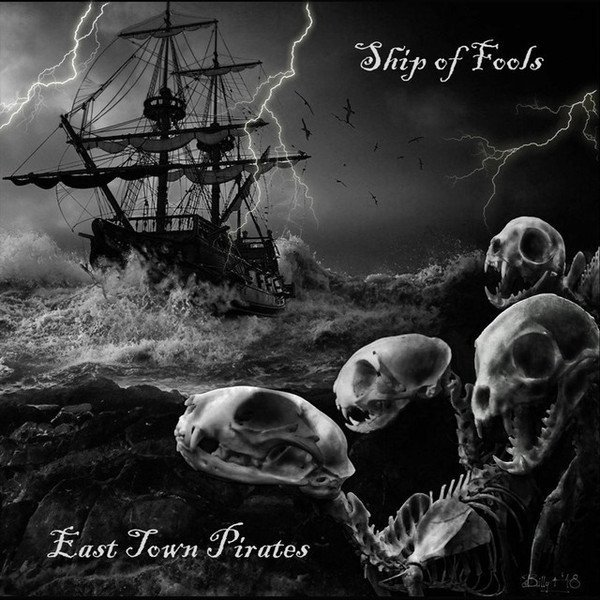 East Town Pirates - Ship Of Fools