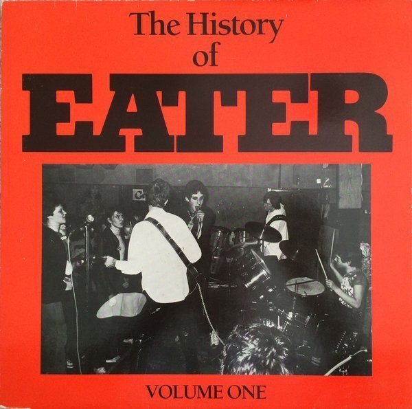 Eater - The History Of Eater Volume One
