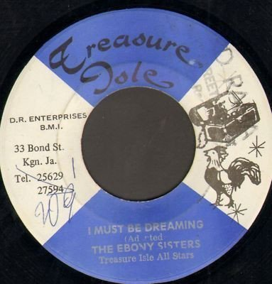 Ebony Sisters And Mudies All Stars - I Must Be Dreaming