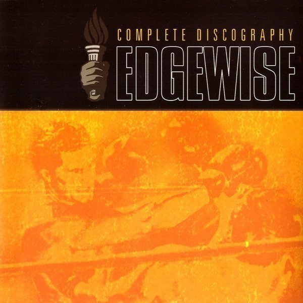 Edgewise - Complete Discography