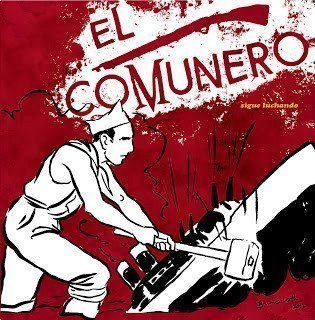El Comunero - Sigue Luchando
