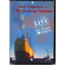 Emir Kusturica  The No Smoking Orchestra - Live Is A Miracle In Buenos Aires