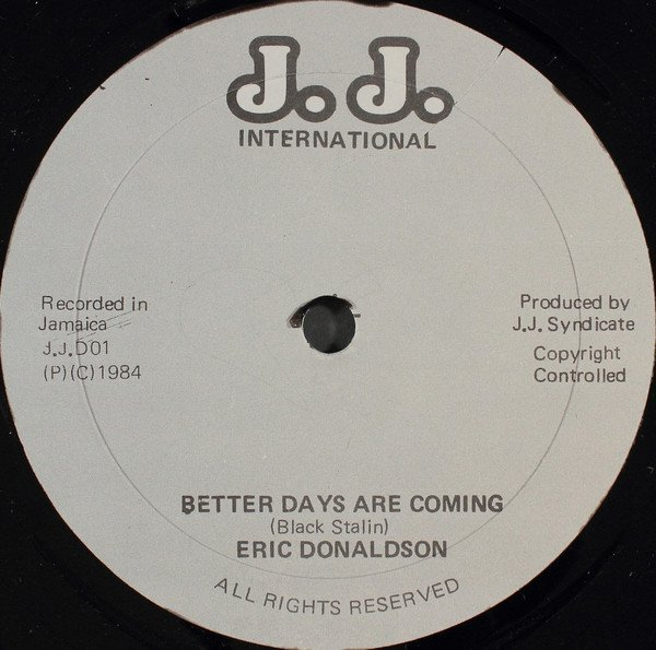 Eric Donaldson - Better Days Are Coming / Part 2