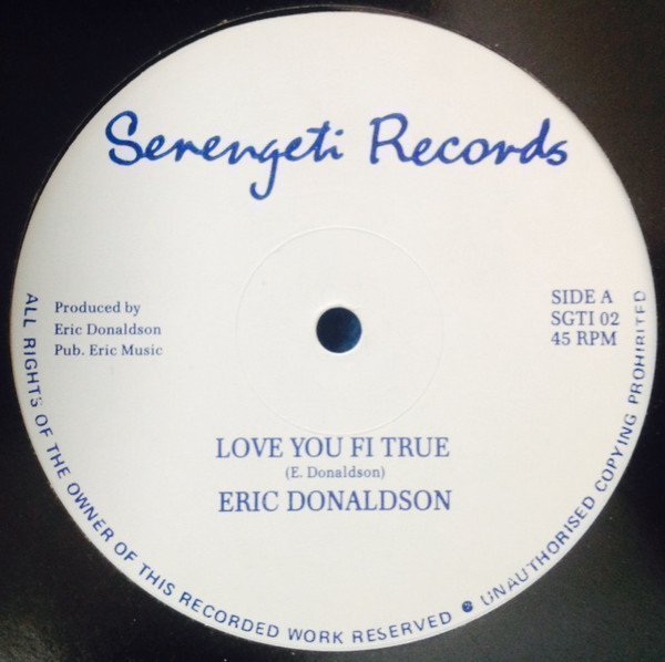 Eric Donaldson - Love Your Fi True / Same Old Love