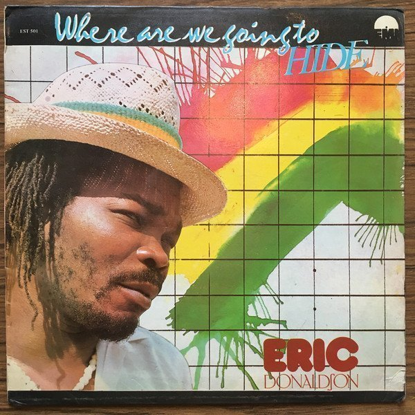 Eric Donaldson - Where Are We Going To Hide