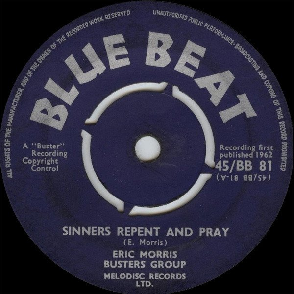Eric Morris - Sinners Repent And Pray / Now And Forever