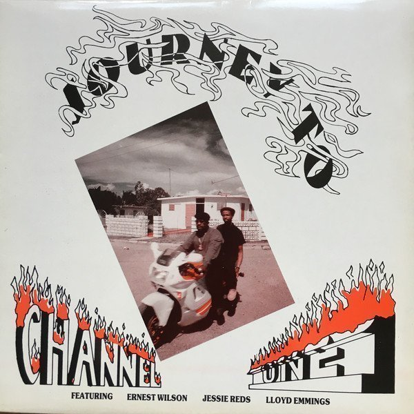 Ernest Wilson - Journey To Channel One