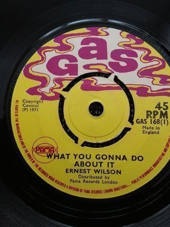 Ernest Wilson - What You Gonna Do About It / Halfway To Paradise