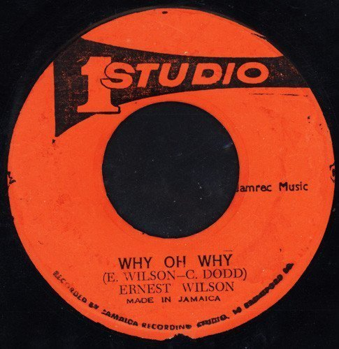 Ernest Wilson - Why Oh Why