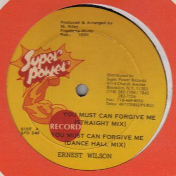 Ernest Wilson - You Must Can Forgive Me