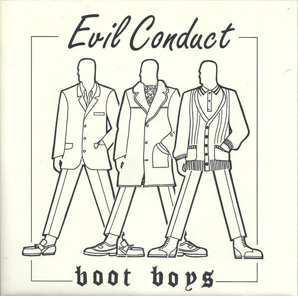 Evil Conduct - Boot Boys