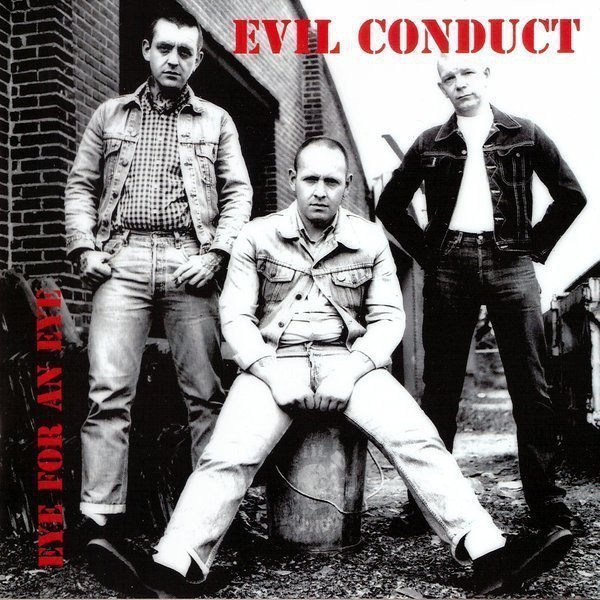 Evil Conduct - Eye For An Eye