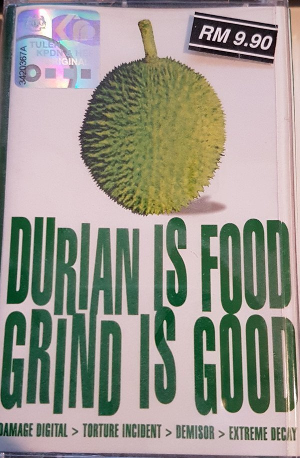 Extreme Decay - Durian Is Food, Grind Is Good