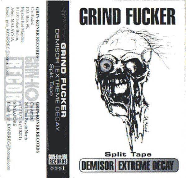 Extreme Decay - Grind Fucker Split Tape