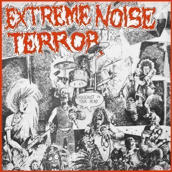 Extreme Noise Terror - A Holocaust In Your Head
