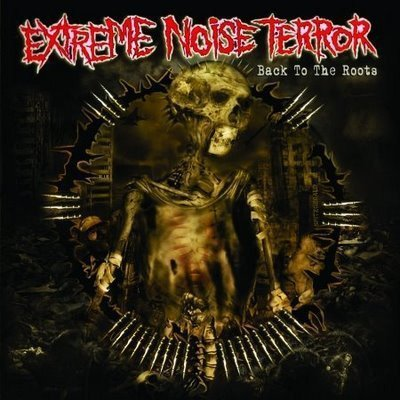 Extreme Noise Terror - Back To The Roots