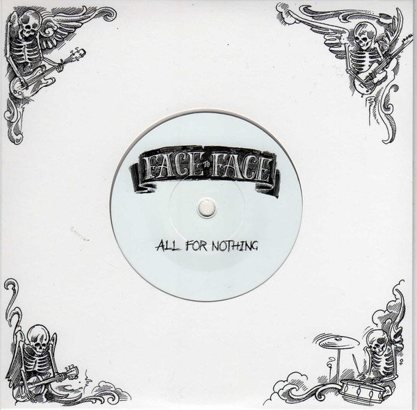 Face To Face - All For Nothing
