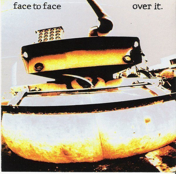 Face To Face - Over It