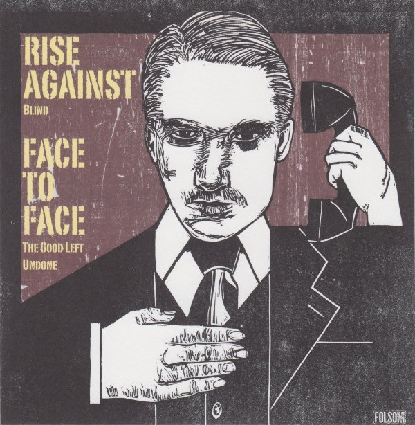 Face To Face - Rise Against / Face To Face