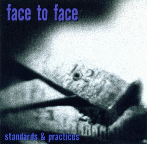 Face To Face - Standards & Practices