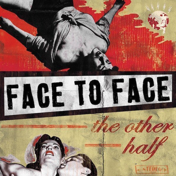 Face To Face - The Other Half
