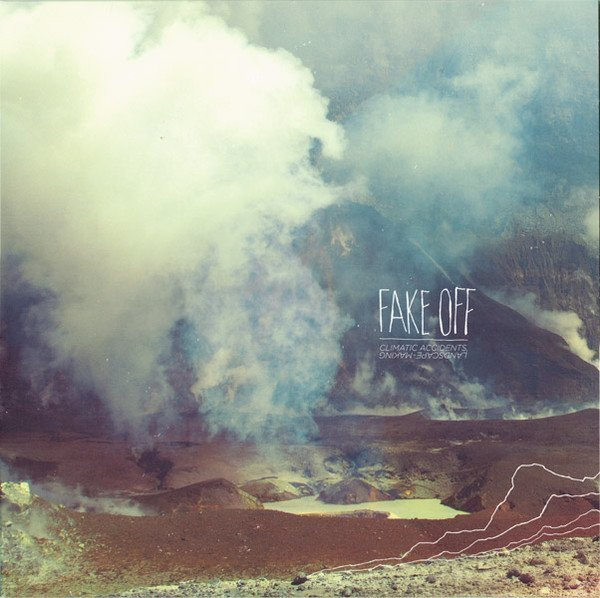 Fake Off - Climatic Accidents
