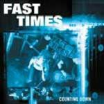 Fast Times - Counting Down