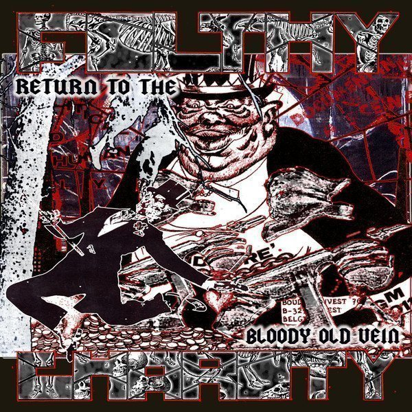 Filthy Charity - Return To The Bloody Old Vein