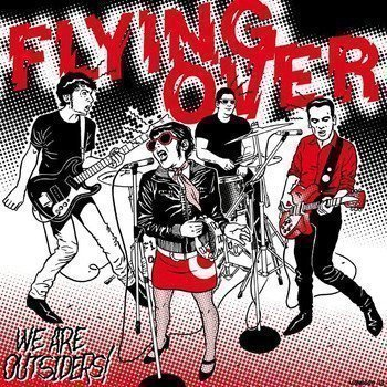 Flying Over - We Are Outsiders!
