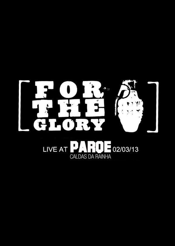 For The Glory - Live At Parqe