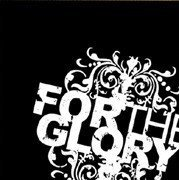 For The Glory - Somethings Won