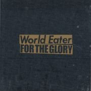 For The Glory - World Eater / For The Glory Split