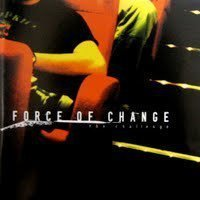 Force Of Change - The Challenge