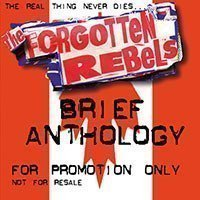 Forgotten Rebels - Brief Anthology