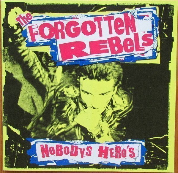 Forgotten Rebels - Nobodys Hero