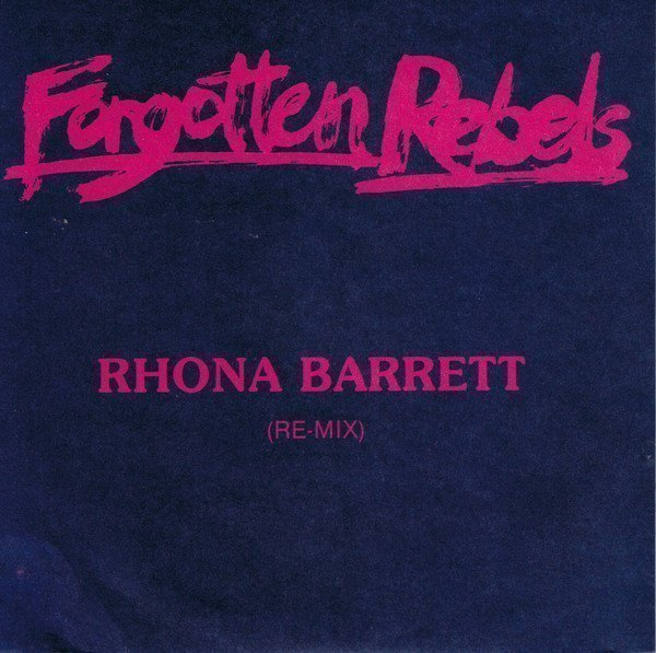 Forgotten Rebels - Rhona Barrett (Re-Mix)