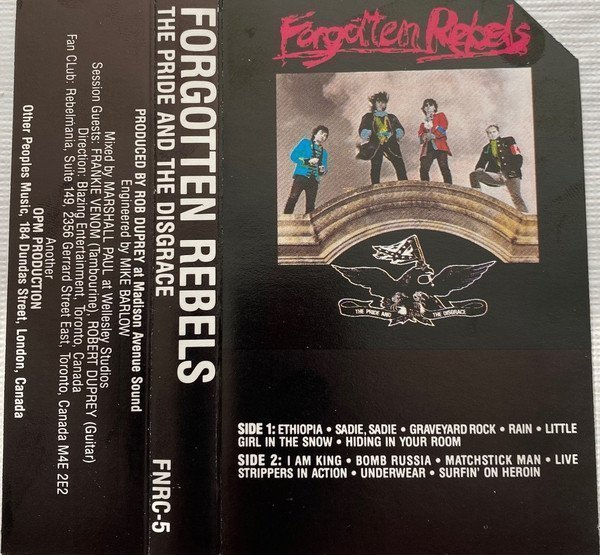 Forgotten Rebels - The Pride And The Disgrace