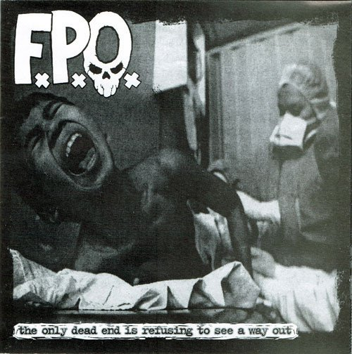 Fpo - The Only Dead End Is Refusing To See A Way Out