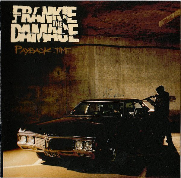 Frankie The Damage - Payback Time