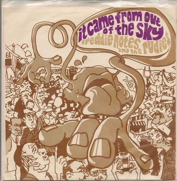 Freddie Notes And The Rudies - It Came From Out Of The Sky